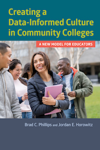 Creating a Data-Informed Culture in Community Colleges