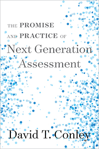 The Promise and Practice of Next Generation Assessment