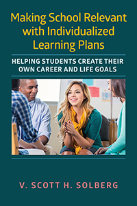 Making School Relevant with Individualized Learning Plans