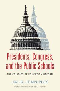 Presidents, Congress, and the Public Schools