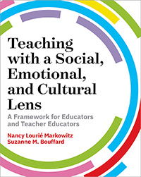 Teaching with a Social, Emotional, and Cultural Lens
