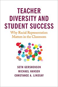 Teacher Diversity and Student Success