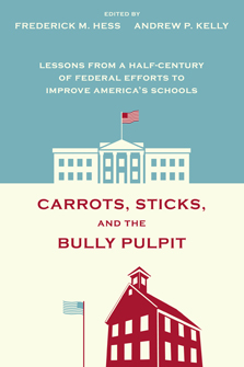 Carrots, Sticks, and the Bully Pulpit