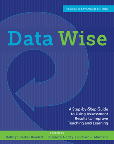 Data Wise, Revised and Expanded Edition