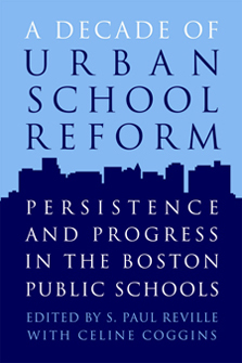 A Decade of Urban School Reform