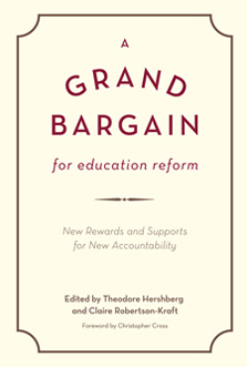 A Grand Bargain for Education Reform