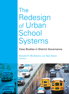 The Redesign of Urban School Systems