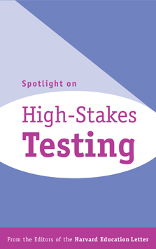 Spotlight on High-Stakes Testing