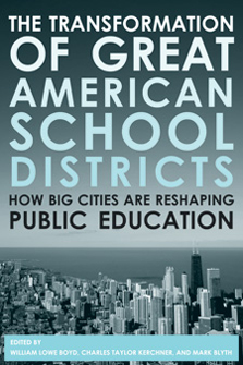 The Transformation of Great American School Districts
