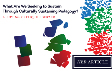 What Are We Seeking to Sustain Through Culturally Sustaining Pedagogy abstract image